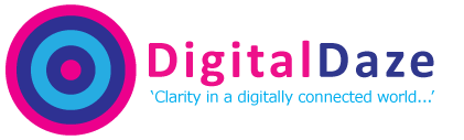 Digital Daze - Clarity in a digitally connected world...
